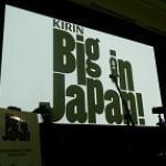 KIRIN Big in Japan 2011